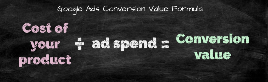 Google Ads Conversion Value Formula