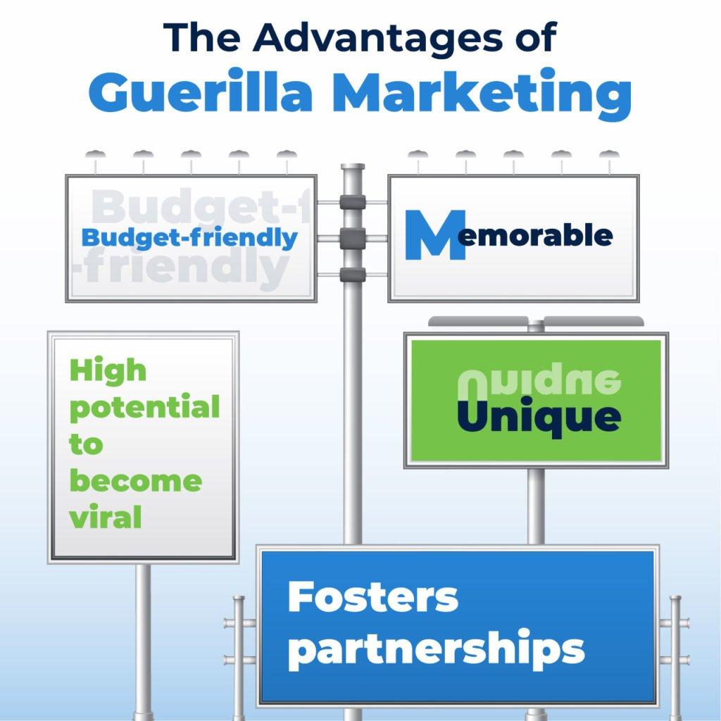 advantages of guerilla marketing