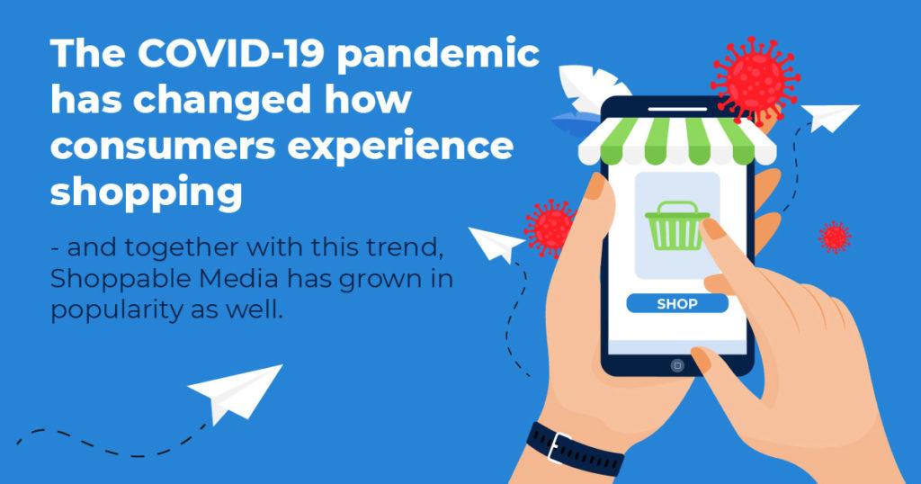 COVID 19 Shoppable Media