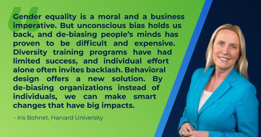 Iris Bohnet quote gender bias