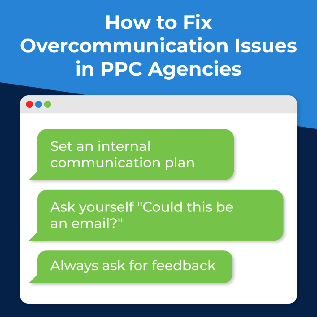 how to fix overcommunication issues in your PPC agency